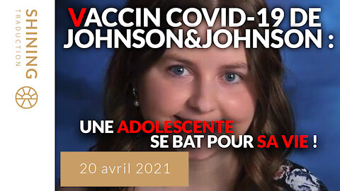 Vaccin COVID-19 de Johnson&Johnson : Une adolescente se bat pour sa vie !