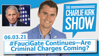 #FauciGate Continues—Are Criminal Charges Coming?   The Charlie Kirk Show