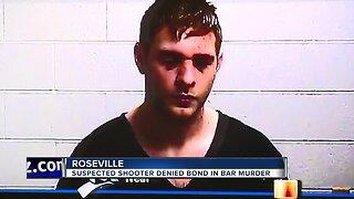 Suspected shooter denied bond in Roseville bar fatal shooting