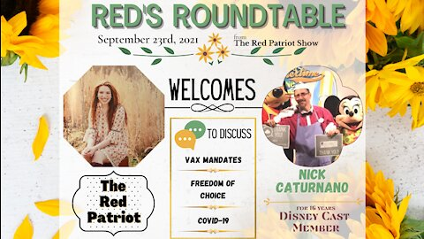 Red's Roundtable: Nick Canturano talks Disney, Vax Mandates, & Medical Freedom