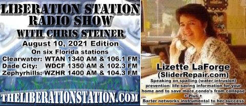 August 10, 2021 Liberation Station Radio Show with Chris Steiner (TheLiberationStation.com)