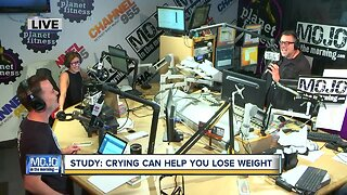 Mojo in the Morning: Crying can help you lose weight