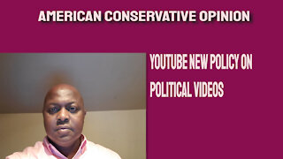 YouTube policy on political videos