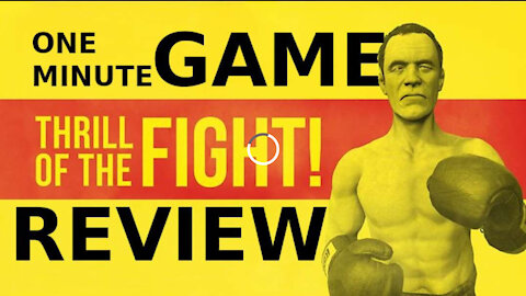 Thrill of the Fight One Minute Game Review