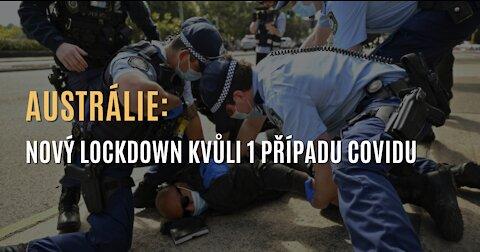 AUSTRÁLIE: Vláda vyhlásila nejstriktnější lockdown doposud kvůli jednomu případu covidu
