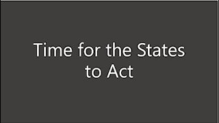 Time for the States to Act