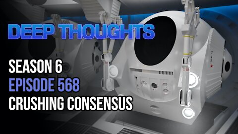 DTR S6 EP 568: Crushing Consensus