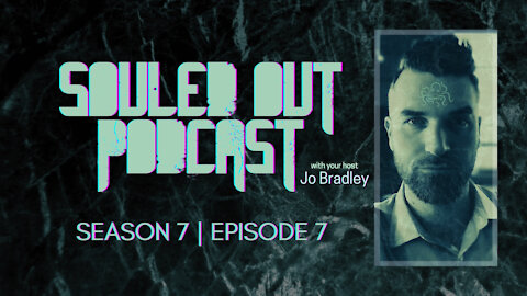 SOULED OUT - S 7: Ep 7
