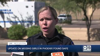 Police provide update after missing girls in Phoenix found safe