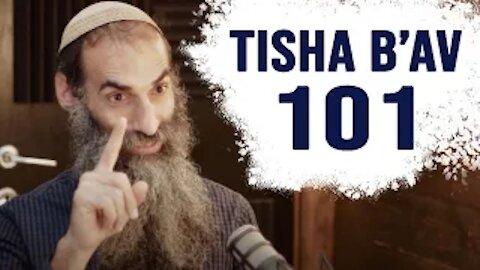 Tisha B'Av 101