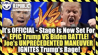It's Official! Stage Set For EPIC Trump VS Biden Battle! UNPRECEDENTED Maneuver Ignites Trump's Rage