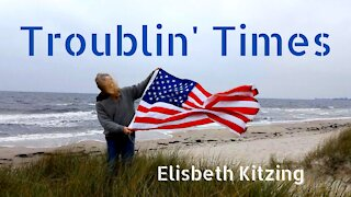 Troublin' Times (music video) by Elisabeth Kitzing