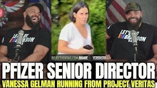 Pfizer Sr Director Vanessa Gelman Running From Project Veritas