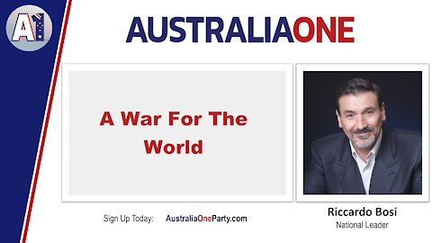 AustraliaOne Party - A War For The World