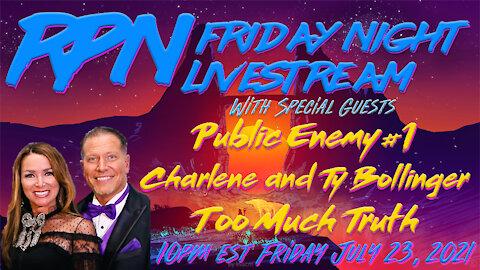 PUBLIC ENEMY #1 - Charlene & Ty Bollinger Return to Fri. Night Livestream