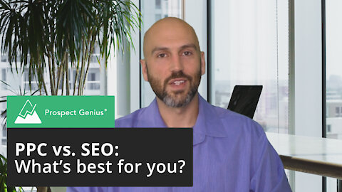 PPC vs. SEO: What's Best For Your Business? | Prospect Genius