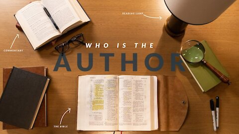 Who Wrote It? (How to Study the Bible: Episode 1)