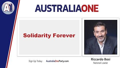 AustraliaOne - Solidarity Forever