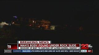 Man's body found under rock slide