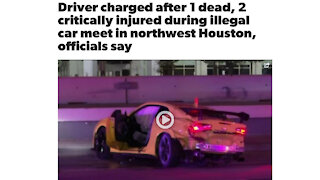 Driver charged after 1 dead, 2 critically injured during illegal car meet