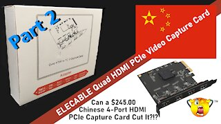 DrBill.TV Special - PART 2 - ELECABLE PCIe 4-Port HDMI Video Capture Card Install and Test!