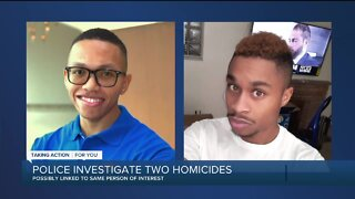 Police investigate two homicides possible linked to the same person of interest