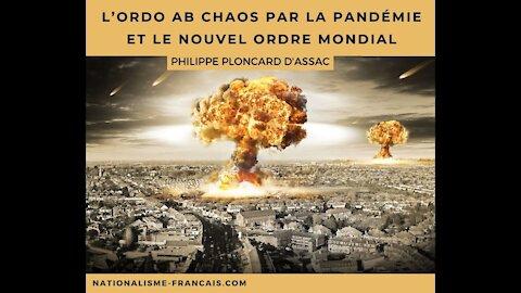 Ordo ab chaos par la pandémie et le Nouvel Ordre Mondial