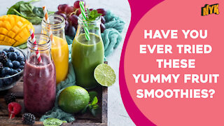 Top 4 Fresh Fruit Smoothies You Must Try