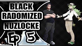 YOUR FAVORITE PASTA: POKEMON BLACK RANDOMIZED NUZLOCKE EP 5