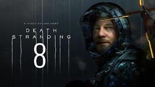 Death Stranding | PC | Part 8