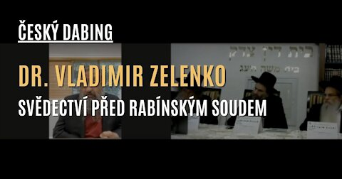 """CZ DABING - Dr. Vladimir Zelenko svědčí u rady izraelských rabínů zkoumajících otázku mRNA """"vakcín"""""""