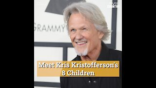 Meet Kris Kristofferson's 8 Children, From Soap Opera Star Jesse to Country Singer Casey