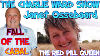 THE ONE AND ONLY RED PILL QUEEN JANET OSSEBAARD & CHARLIE WARD - MUST WATCH