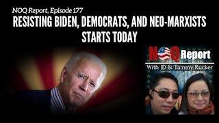 Resisting Biden, Democrats, and Neo-Marxists starts today