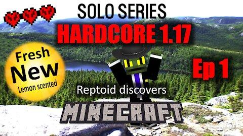 Reptoid Discovers Minecraft - Solo Series - HARDCORE 1.17 - 1