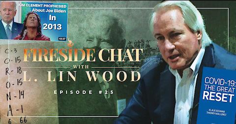 Lin Wood Fireside Chat 25 | Breaking Down Kim Clement's 2013 Prophecy About Joe Biden
