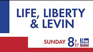 Don't Miss A Great Life, Liberty & Levin Sunday