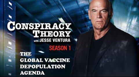 The Bilderberg's GLOBAL DEATH PLOT - 2009 Jesse Ventura Conspiracy Theory Full Show