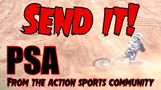 Send it PSA from the action sports community