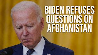 Biden Refuses Questions On Afghanistan   Daily Biden Dumpster Fire