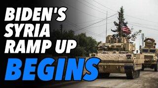"Biden begins Syria military build up. Region braces for ""Assad Must Go"" narrative"