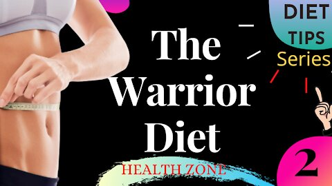 How The Warrior Diet Plan Works – A Complete Guide To Lose Weight (Results, Meal Plan, And Benefits)