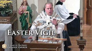 Fr. Richard Heilman's Sermon for the Easter Vigil, April 3, 2021
