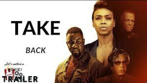 TAKE BACK OFFICIAL MOVIE trailer(HD) 20