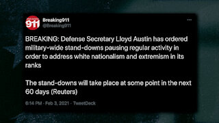"""New Secretary of Defense To Stand Down Military Operations In Order To Root Out """"White Nationalists"""""""