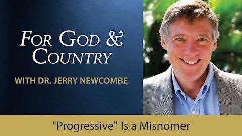 """Progressive"" Is a Misnomer"