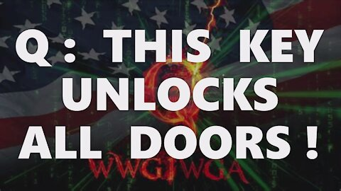 Q: MILITARY START! THIS KEY UNLOCKS ALL DOORS! APRIL ARRESTS [TRIBUNALS] YOU HAVE MORE THAN YOU KNOW