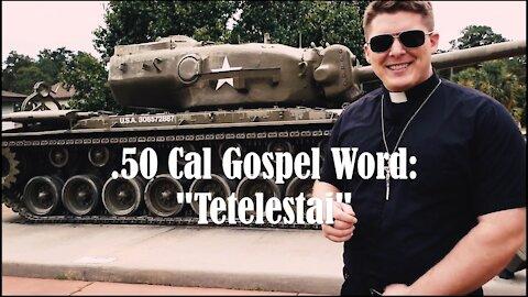 50 Cal Gospel: Tetelestai