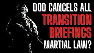 Martial Law Coming? DOD Halts Biden Transition Briefings