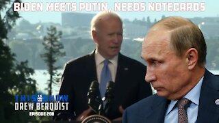 Vladimir Putin & Joe Biden Meet In Geneva, Post Presser Proves to Be Another Disaster | Ep 208